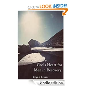 God's Heart for Men in Recovery