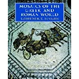 Mosaics of the Greek and Roman Worldpar Katherine M. D. Dunbabin
