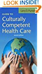 Guide to Culturally Competent Health...