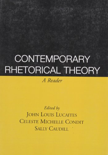 Contemporary Rhetorical Theory: A Reader