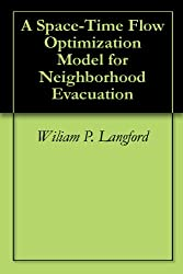 A Space-Time Flow Optimization Model for Neighborhood Evacuation