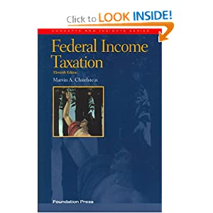 Federal Income Taxation Concepts and Insights (Concepts and Insights Series) Marvin A. Chirelstein