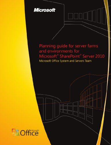 Planning guide for server farms and environments for Microsoft SharePoint Server 2010