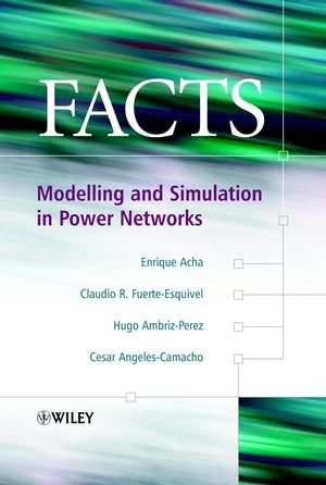 FACTS: Modelling and Simulation in Power Networks