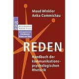 """Reden: Handbuch der kommunikationspsychologischen Rhetorikvon """"Maud Winkler"""""""