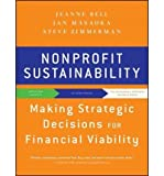 img - for By Jeanne Bell Nonprofit Sustainability: Making Strategic Decisions for Financial Viability (1st Edition) book / textbook / text book