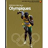 img - for Histoire des jeux olympiques book / textbook / text book