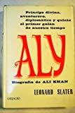img - for Ali Khan: pr ncipe divino, aventurero, diplom tico book / textbook / text book