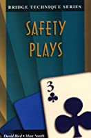 Safety Plays (Bridge Technique Series Book 3) (English Edition)