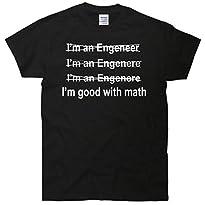 I'm Good With Math Engineer T-Shirt