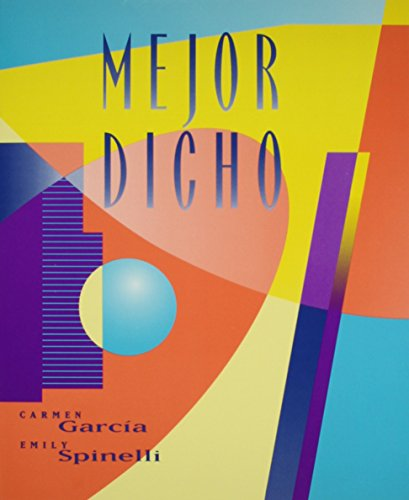 Mejor Dicho: Text with Student Cassette [With Cassette]