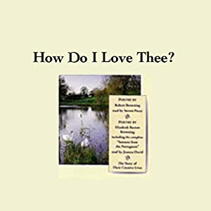 How Do I Love Thee? Their Story and Poetry Audiobook