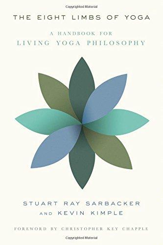 The Eight Limbs of Yoga: A Handbook for Living Yoga Philosophy
