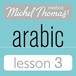 Michel Thomas Beginner Arabic, Lesson 3 Speech