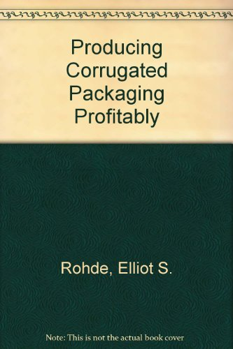 Producing Corrugated Packaging Profitably (Corrugated Packaging compare prices)