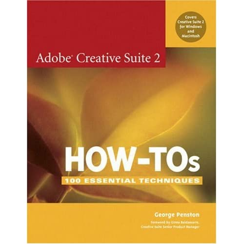 Adobe Creative Suite 2 How-Tos: 100 Essential Techniques 41ySZIlF32L._SS500_