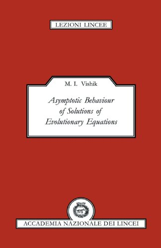Asymptotic Behaviour of Solutions of Evolutionary Equations (Lezioni Lincee)