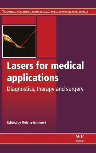 Lasers For Medical Applications: Diagnostics, Therapy And Surgery (Woodhead Publishing Series In Electronic And Optical Materials)