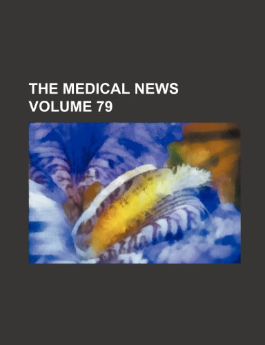 The Medical news Volume 79