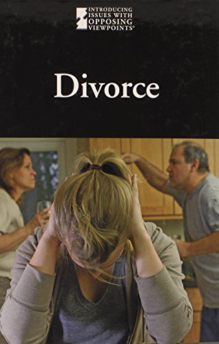 Divorce (Introducing Issues With Opposing Viewpoints)