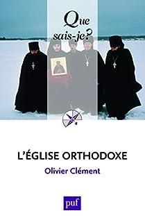 L'Eglise orthodoxe, Clément, Olivier