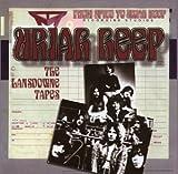 Lansdowne Tapes by Uriah Heep (2002-07-23)
