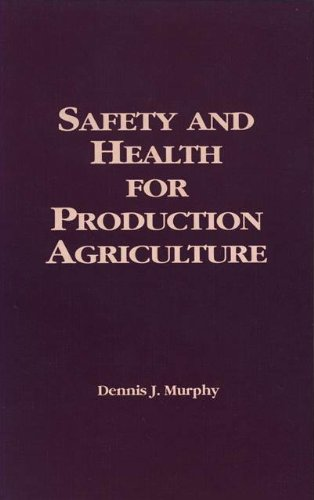 Safety and Health for Production Agriculture