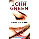 Looking for Alaska ~ John Green