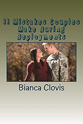 11 Mistakes Couples Make During Deployments