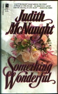 Something Wonderful, JUDITH MCNAUGHT