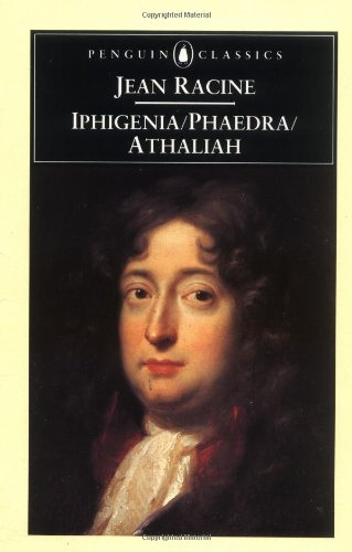 the intriguing characters in the greek play phaedra by jean racine The greek concept of tragedy on which racine's works are based has a religious origin it was meant to reflect man's position in the universe and his relationship to the divine.