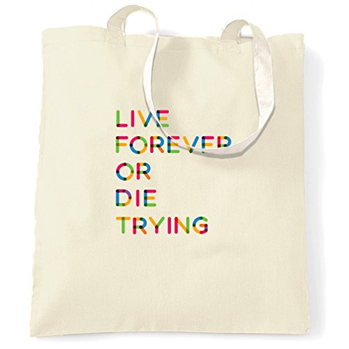 live-forever-or-die-trying-optimist-yolo-yala-shopping-carrier-tote-bag