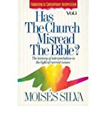Has the Church Misread the Bible? (0851115012) by Silva, Moises