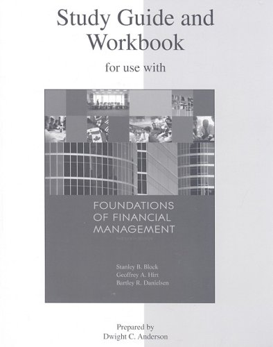 Study Guide and Workbook to accompany Foundations of Financial Management