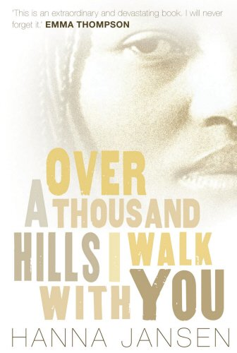 Over a Thousand Hills, I Walk with You