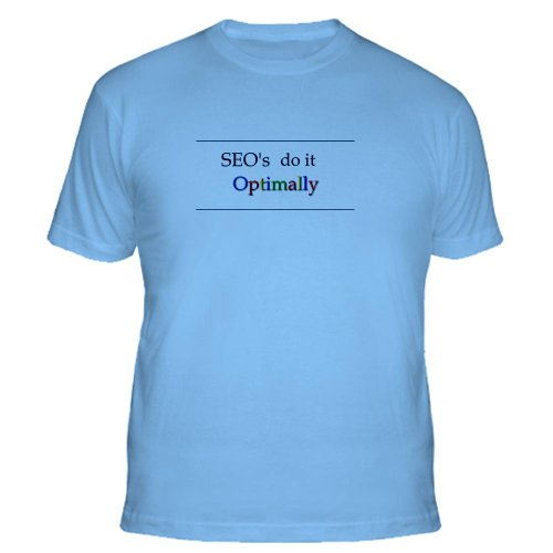 SEO's Do it Optimally T-Shirt Fitted T-Shirt by CafePress