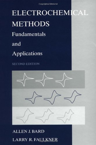 Electrochemical Methods: Fundamentals and Applications