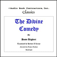 The Divine Comedy (       UNABRIDGED) by Dante Alighieri, Herbert A. Kenny (translator) Narrated by Grover Gardner