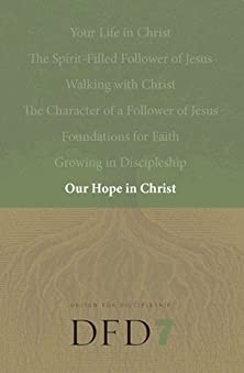 Our Hope in Christ, A Chapter Analysis Study of 1 Thessalonians