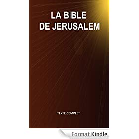 La Bible de J�rusalem (Texte complet - Versets structur�s)