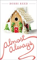 Almost Always: A Novel of Adoption