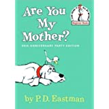 Are You My Mother? (Beginner Books) ~ Philip D. Eastman