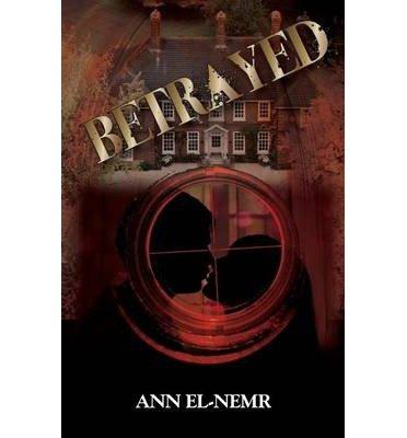 el-nemr-ann-betrayed-betrayed-dec-2013-paperback-