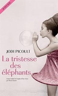 La tristesse des éléphants, Picoult, Jodi