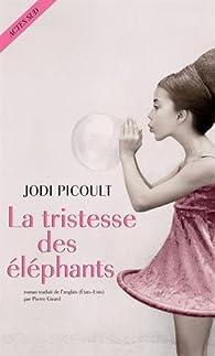 La tristesse des éléphants par Picoult