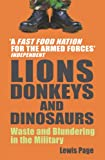 Lions, Donkeys And Dinosaurs: Waste and Blundering in the Military