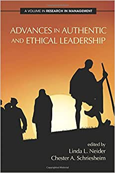 Advances In Authentic And Ethical Leadership (Research In Management)
