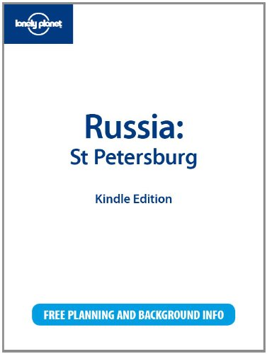 Lonely Planet Russia: St Petersburg