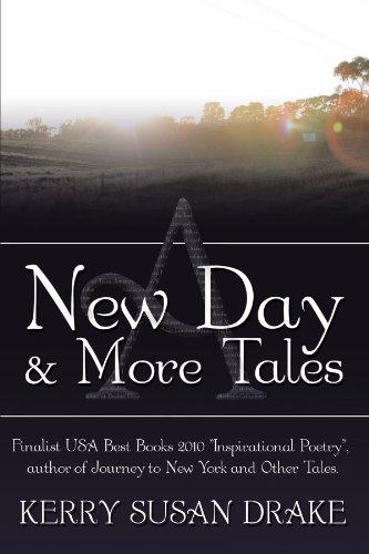 Un nouveau jour et contes plus