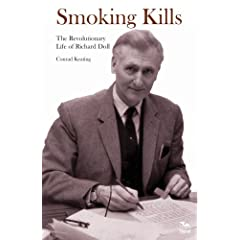 Smoking Kills: The Revolutionary Life of Richard Doll